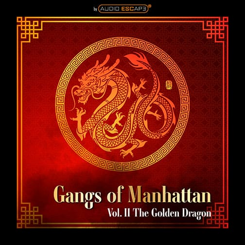Audio-Escape-Game-Gangs-of-Manhattan-Part2-Golden-Dragon