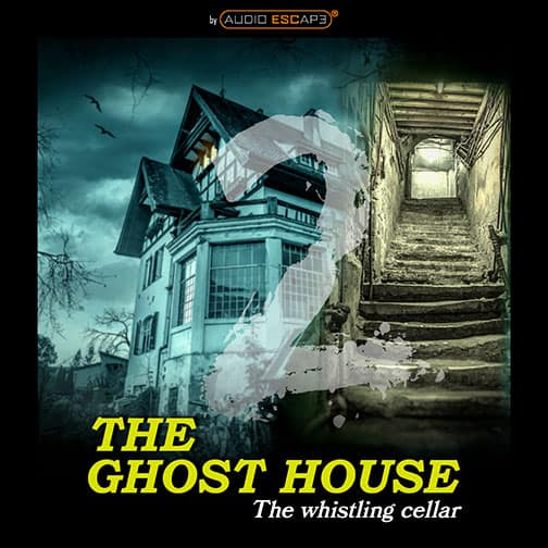 Audio-Escape-Game-The-Ghosthouse-Part2-The-whistling-cellar