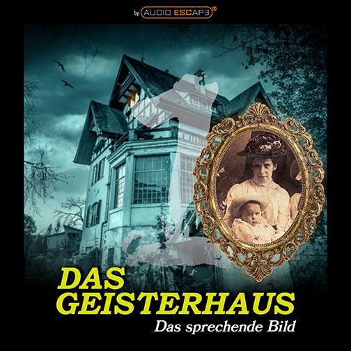 Audio-Escape-Game-Das-Geisterhaus-Teil1-Das-sprechende-Bild