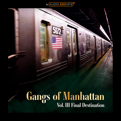 Audio-Escape-Game-Gangs-of-Manhattan-Part3-Final-Destination