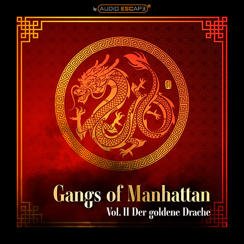 Audio-Escape-Game-Gangs-of-Manhattan-Teil2-Der-goldene-Drache