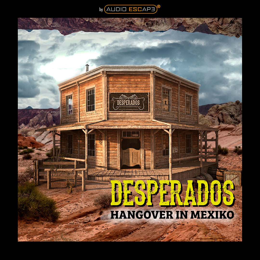 Audio-Escape-Game-Desperados-Hangover-in-Mexiko